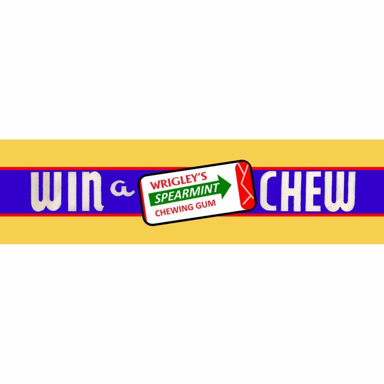 Win a Chew Wrigley's topflash